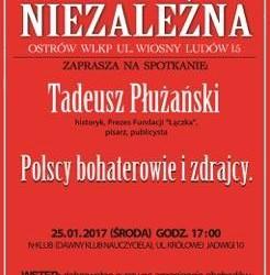 Ostrów Wlkp.  – spotkanie z Tadeuszem Płużańskim, 25 stycznia, g. 17