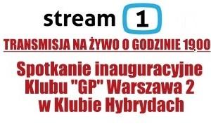 """[LIVE – Godzina 19] Warszawa – spotkanie inauguracyjne Klubu """"GP"""" Warszawa 2 w Klubie Hybrydach"""