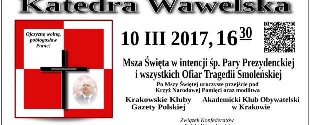 Kraków – miesięcznica tragedii smoleńskiej, 10 marca, g. 16.30
