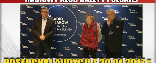 """POSŁUCHAJ AUDYCJI: """"Radiowy Klub Gazety Polskiej"""" – 30.01.2017 r. (audio)"""