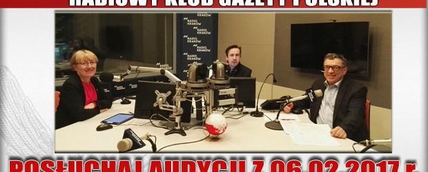 """POSŁUCHAJ AUDYCJI: """"Radiowy Klub Gazety Polskiej"""" – 06.02.2017 r. (audio)"""