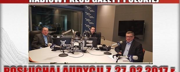 """POSŁUCHAJ AUDYCJI: """"Radiowy Klub Gazety Polskiej"""" – 27.02.2017 r. (audio)"""
