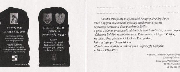 Roczyny k/Andrychowa – uroczystości odsłonięcia dwóch obelisków, 9 kwietnia 2017 r. o godz. 11.00.