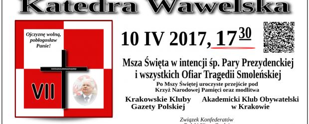 Kraków – miesięcznica tragedii smoleńskiej, 10 kwietnia, g. 17.30