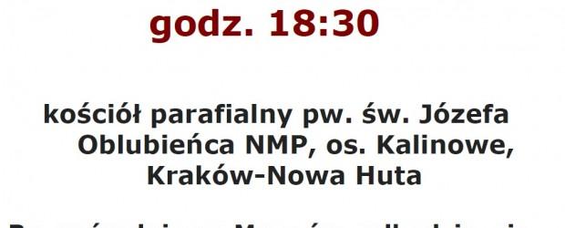 Kraków-Nowa Huta – uroczysta Msza św. w intencji Ojczyzny oraz Ofiar tragedii Smoleńskiej, 25 kwietnia,