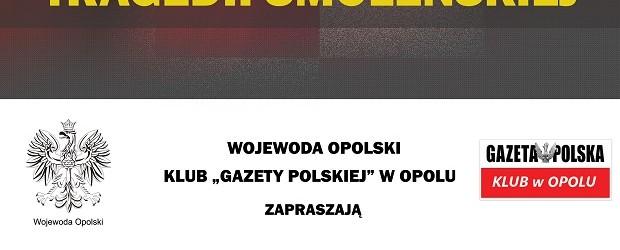 Opole – uroczystości VIII rocznicy tragedii smoleńskiej, 10 kwietnia