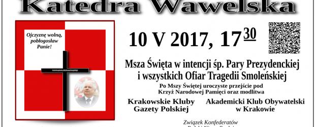 Kraków – Msza św. w intencji śp. Pary Prezydenckiej i wszystkich Ofiar Tragedii Smoleńskiej, 10 maja