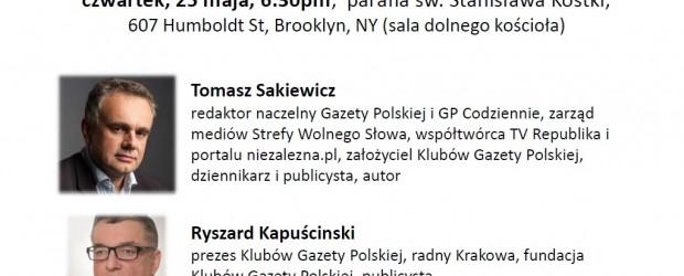 Nowy Jork – spotkanie z red. nacz. Tomaszem Sakiewiczem oraz Ryszardem Kapuścińskim, red. Wojciechem Muchą, 25 maja