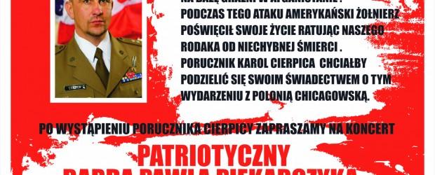 Chicago Illinois – Zaproszenie na spotkanie z porucznikiem Karolem Cierpicą, oraz koncert Pawła Piekarczyka