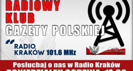 """POSŁUCHAJ AUDYCJI: """"Radiowy Klub Gazety Polskiej"""" – 31.07.2017 r. (audio)"""