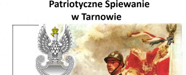 Tarnów – IV Patriotyczne Śpiewanie, 15 sierpnia