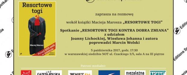 """Warszawa: spotkanie """"RESORTOWE TOGI KONTRA DOBRA ZMIANA"""", 5 października"""