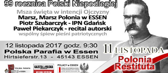 Essen (Niemcy) – Zapraszamy do wspólnego świętowania 99. Rocznicy Odzyskania Niepodległości przez Polskę, 12 listopada