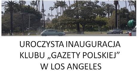 """Los Angeles (USA) – uroczysta inauguracja Klubu """"GP"""" w Los Angeles, 5 listopada"""