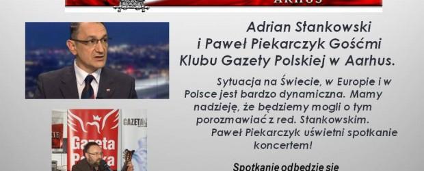 Aarhus – spotkanie z red. Adrianem Stankowskim oraz koncert Pawła Piekarczyka, 25 listopada