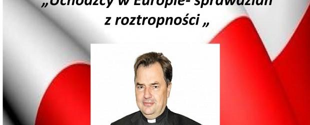 """Kwidzyn II –  spotkanie z ks. prof. Pawłem Bortkiewiczem pt."""" Uchodźcy w Europie – sprawdzian z roztropności"""", 2 grudnia"""