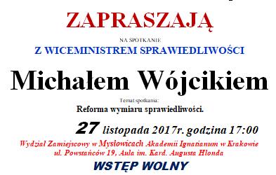 """Mysłowice – spotkanie z  wiceministrem sprawiedliwości  Michałem Wójcikiem nt. """"Reforma wymiaru sprawiedliwości"""", 27 listopada"""