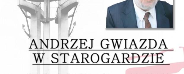"""Starogard Gdański – spotkanie z Andrzejem Gwiazdą, prawdziwą legendą Solidarności pt. """" Od Solidarności do teraźniejszości"""", 22 listopada"""