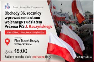 13 grudnia obchody 36. rocznicy wprowadzenia stanu wojennego