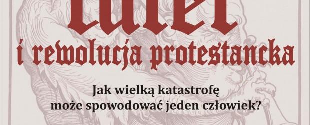 """Gniezno – pokaz filmu pt. """"Luter i rewolucja protestancka"""" oraz spotkanie z reż. Grzegorzem Braunem, 20 grudnia"""