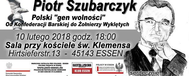 """Essen (Niemcy): Spotkanie z Piotrem Szubarczykiem pt.""""Od Konfederacji Barskiej do Żołnierzy Wyklętych"""""""