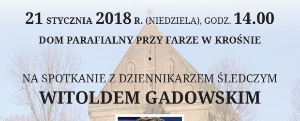 """Krosno – spotkanie z red. Witoldem Gadowskim,  nt """"Wojna kultur"""", 21 stycznia"""