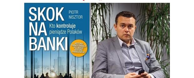 """Lębork – spotkanie z Piorem Nisztorem autorem książki pt.""""Skok na banki"""", 24 lutego"""