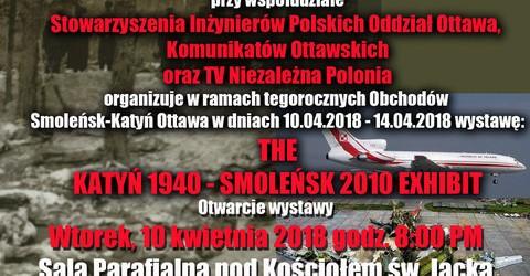 Ottawa – Zaproszenie na wystawę Smoleńsk – Katyń, 10-14 kwietnia