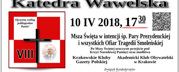 Kraków – Zaproszenie na Mszę Św.w intencji Ofiar Tragedii Smoleńskiej, 10 kwietnia g. 17:30