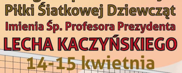 Nowy Sącz – Zaproszenie oraz regulamin na turniej siatkarski imienia Śp. Prezydenta Prof. Lecha Kaczyńskiego
