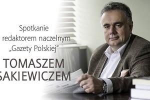 Kutno II – spotkanie z red. nacz. Tomaszem Sakiewiczem, 24 lipca