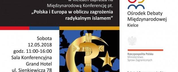 Kielce – Zaproszenie na konferencję Polska i Europa w obliczu zagrożenia radykalnym islamem (12 maja godz.11:00)