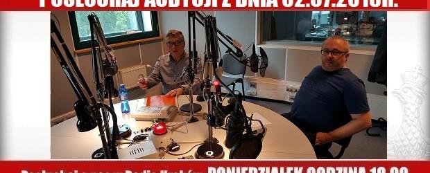 """POSŁUCHAJ AUDYCJI: """"Radiowy Klub Gazety Polskiej"""" – 02.07.2018 r.(audio)"""