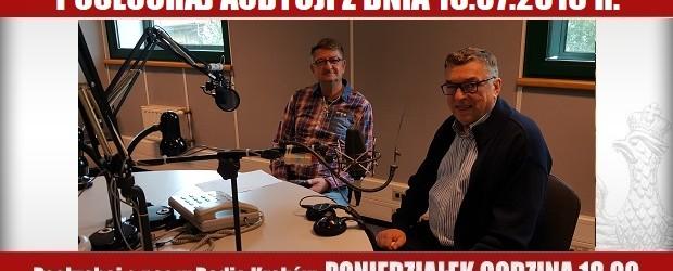 """POSŁUCHAJ AUDYCJI: """"Radiowy Klub Gazety Polskiej"""" – 16.07.2018 r.(audio)"""