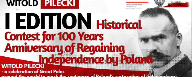 WITOLD PILCKI – I edition Historical Contest  for 100 Years Anniversary of  Regaining Independence by Poland
