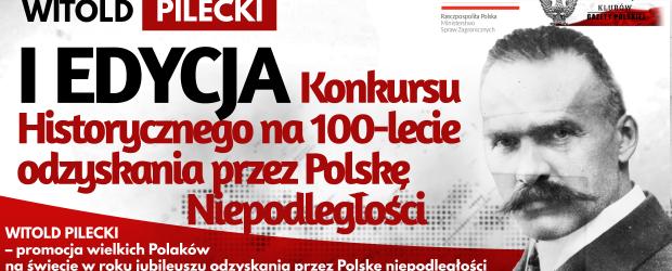 WITOLD PILECKI – I EDYCJA Konkursu Historycznego na 100-lecie odzyskania przez Polskę Niepodległości