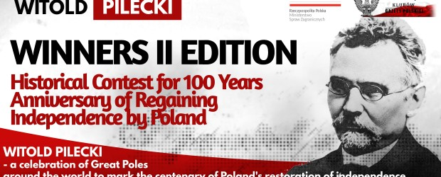 The Winners – II edition Historical Contest for 100 Years Anniversary of Regaining Independence by Poland