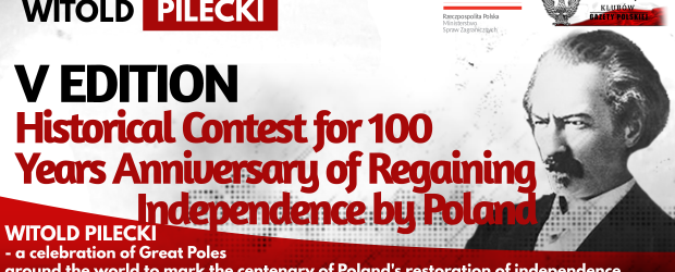 WITOLD PILECKI – V Edition Historical Contest for 100 Years Anniversary of Regaining Independence by Poland