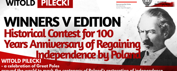 The Winners – V edition Historical Contest for 100 Years Anniversary of Regaining Independence by Poland