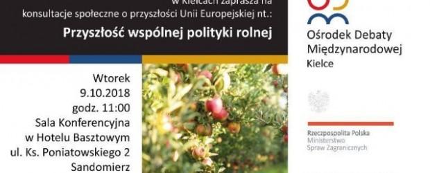Kielce – przyszłość wspólnej polityki rolnej UE, 9 października