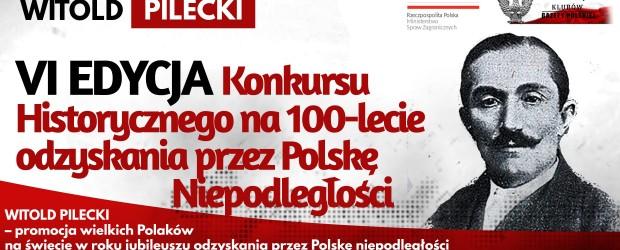 WITOLD PILECKI – VI EDYCJA Konkursu Historycznego na 100-lecie odzyskania przez Polskę Niepodległości