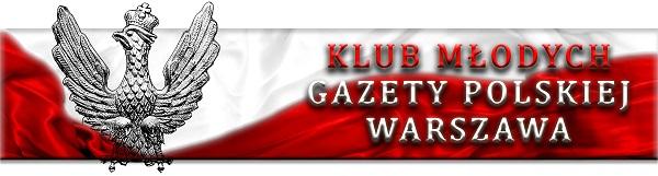"""Klub Młodych """"Gazety Polskiej"""" Warszawa– zmiana przewodniczącego, nowym przewodniczącym został Mateusz Rojewski"""