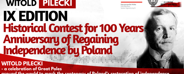 WITOLD PILECKI – IX Edition Historical Contest for 100 Years Anniversary of Regaining Independence by Poland