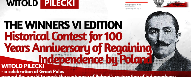 The Winners – VI edition Historical Contest for 100 Years Anniversary of Regaining Independence by Poland