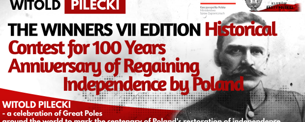 The Winners – VII edition Historical Contest for 100 Years Anniversary of Regaining Independence by Poland