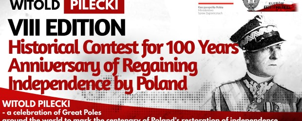 WITOLD PILECKI – VIII Edition Historical Contest for 100 Years Anniversary of Regaining Independence by Poland