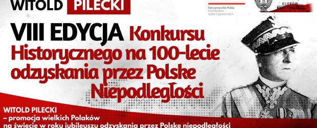 WITOLD PILECKI – VIII EDYCJA Konkursu Historycznego na 100-lecie odzyskania przez Polskę Niepodległości