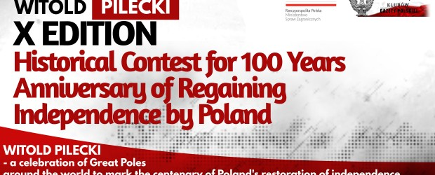 WITOLD PILECKI – X Edition Historical Contest for 100 Years Anniversary of Regaining Independence by Poland