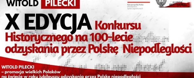 WITOLD PILECKI – X EDYCJA Konkursu Historycznego na 100-lecie odzyskania przez Polskę Niepodległości