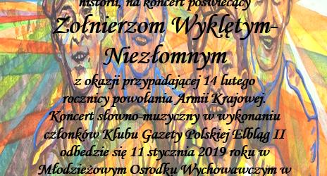 Elbląg II: Zaproszenie na koncert poświęcony  Żołnierzom Wyklętym-Niezłomnym. 11 stycznia godz. 18:00